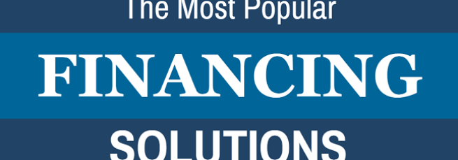 The Most Popular Financing Solutions